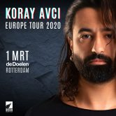 Koray Avcı – 'European Tour 2020' | Rotterdam